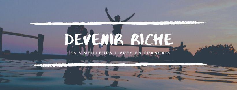 devenir-riche-5-livres-francais